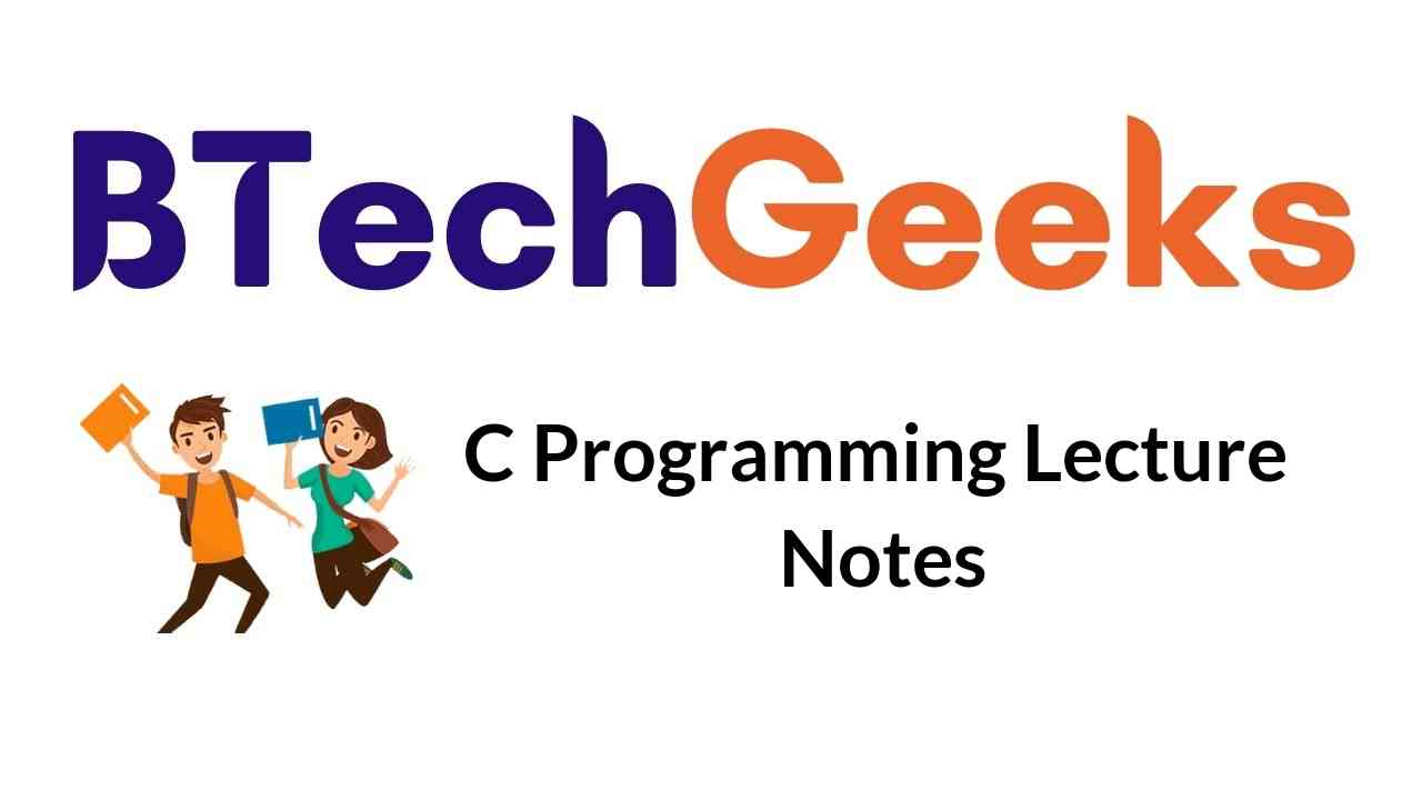 C Programming Lecture Notes