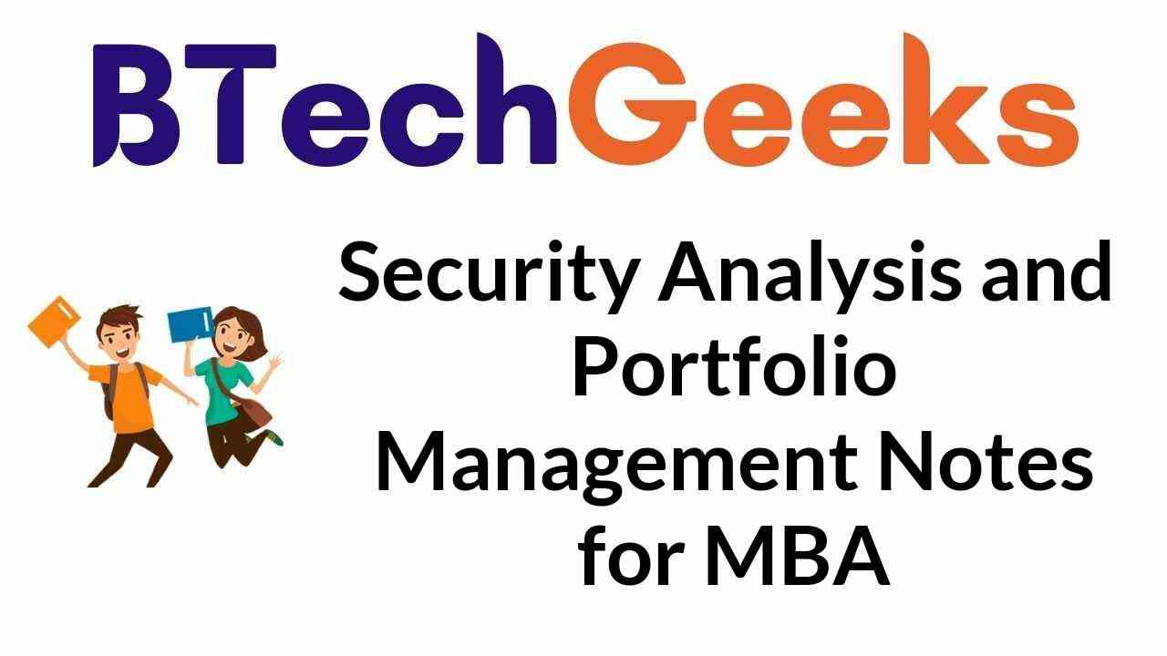 Security Analysis and Portfolio Management Notes