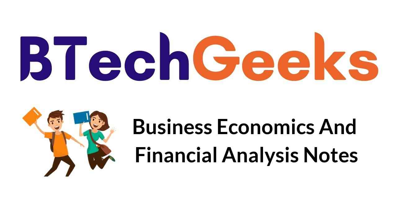 business-economics-and-financial-analysis-notes