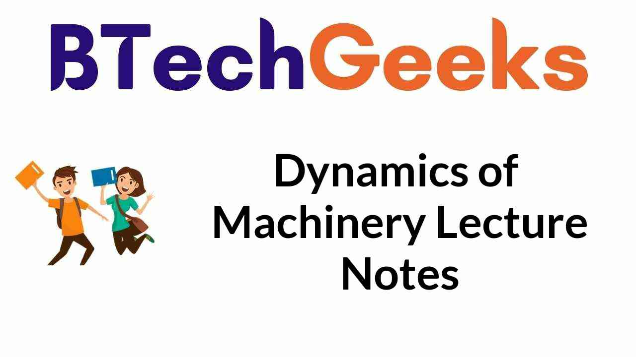 dynamics-of-machinery-lecture-notes