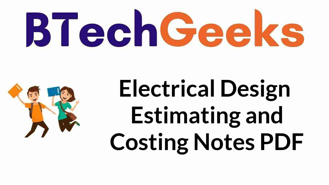 electrical-design-estimating-and-costing-notes-pdf