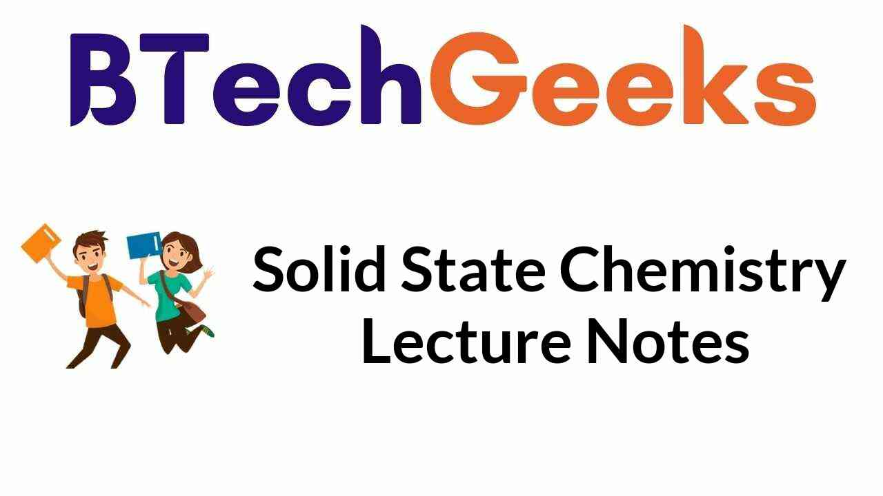 Solid State Chemistry Notes