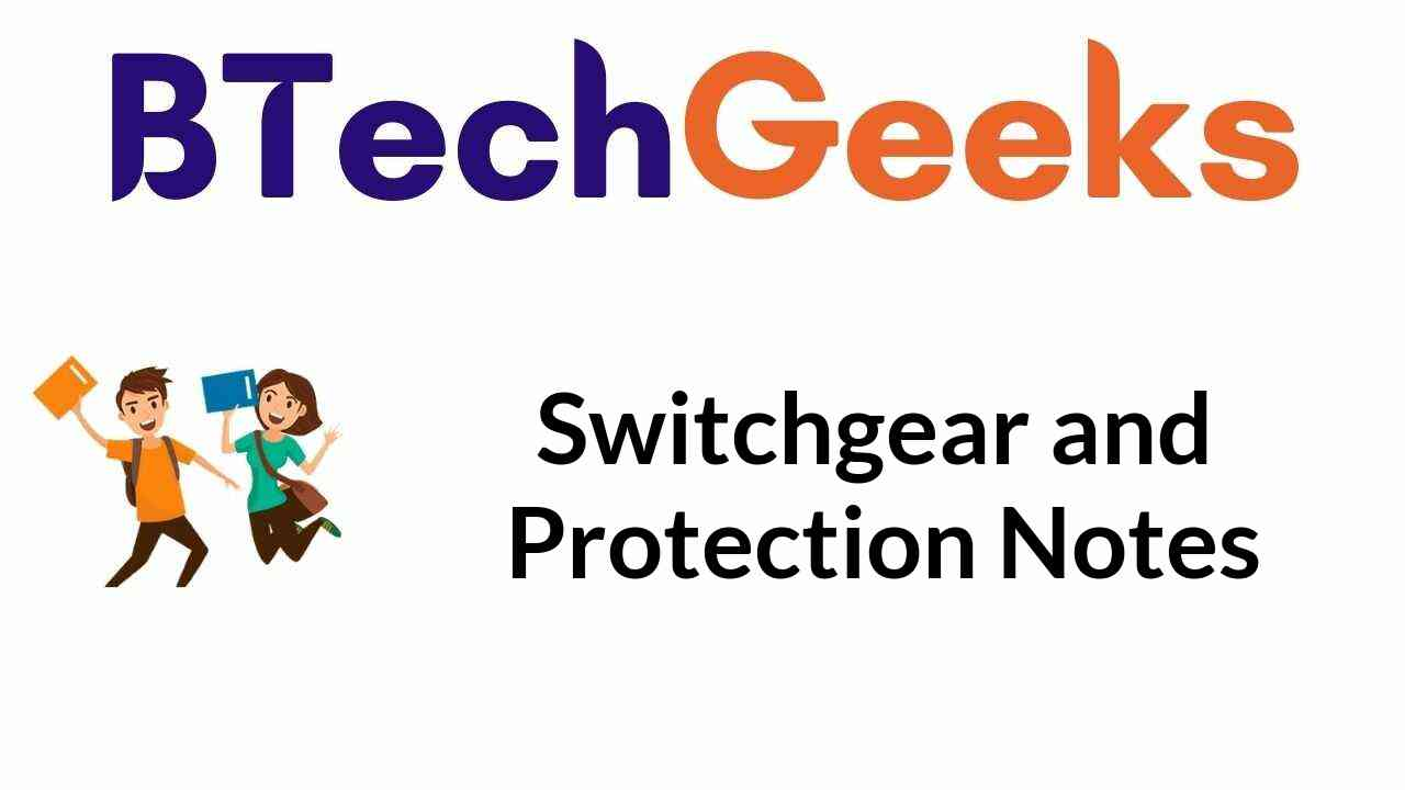 Switchgear and Protection Notes