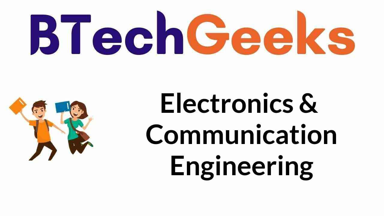 Electronics and Communication Engineering Notes