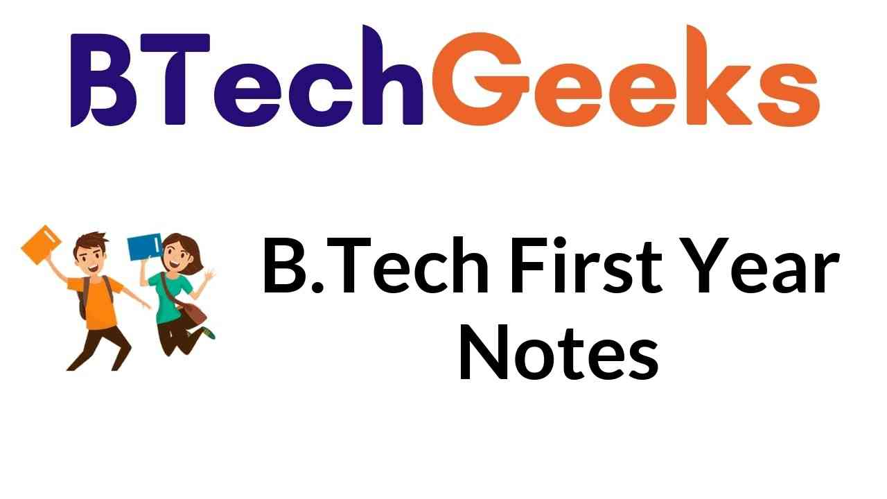 B.Tech First Year Notes