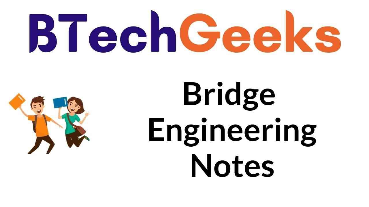 Bridge Engineering Notes