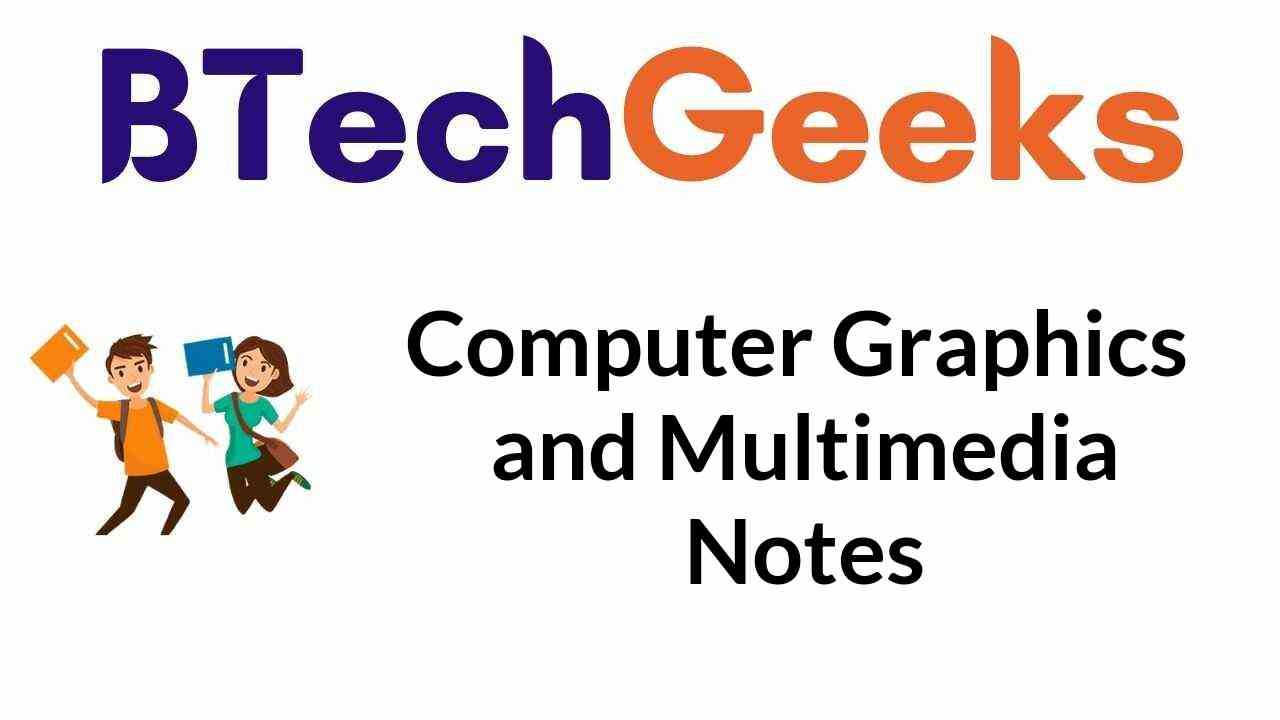 computer-graphics-and-multimedia-notes