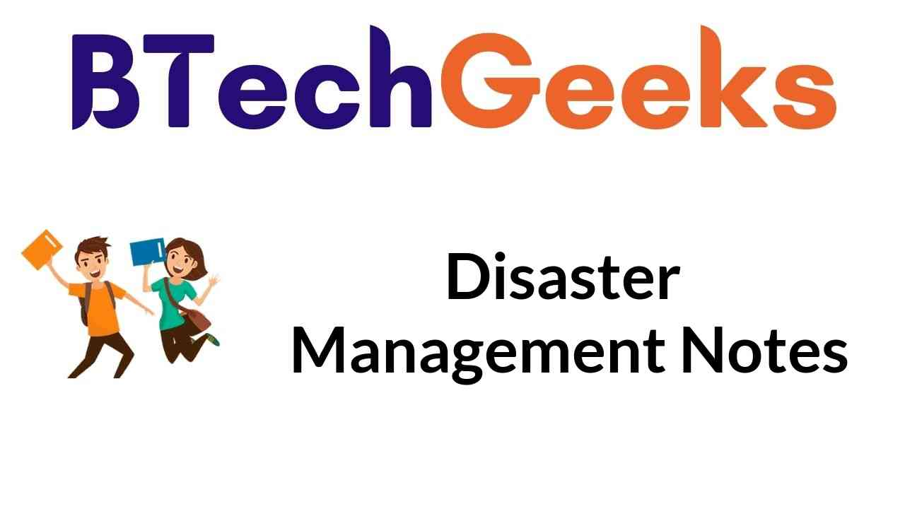 Disaster Management Notes