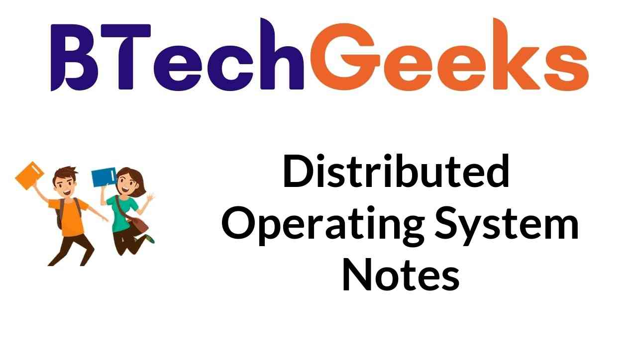 Distributed Operating System Notes