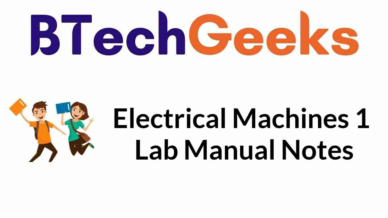 electrical-machines-1-lab-manual-notes