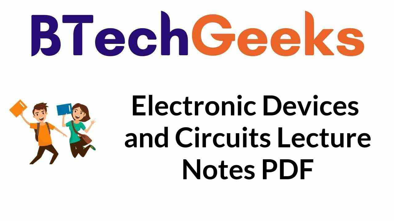 electronic-devices-and-circuits-lecture-notes-pdf