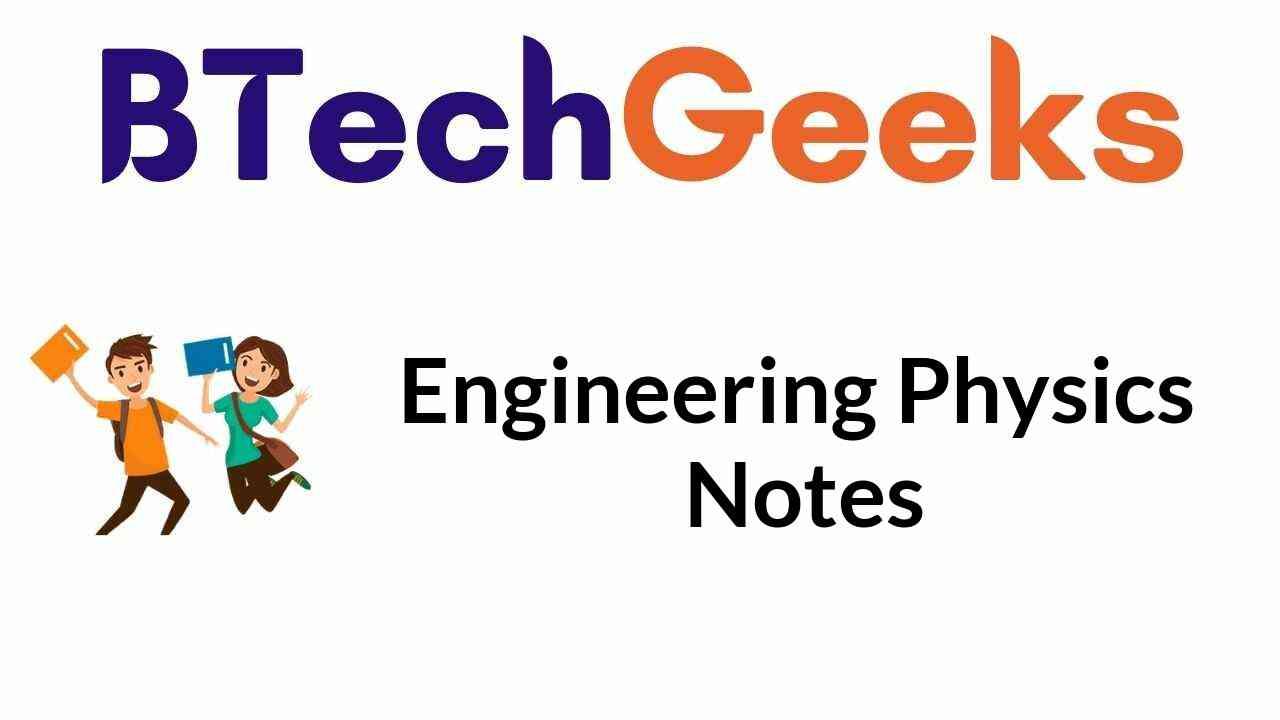 Engineering Physics Notes