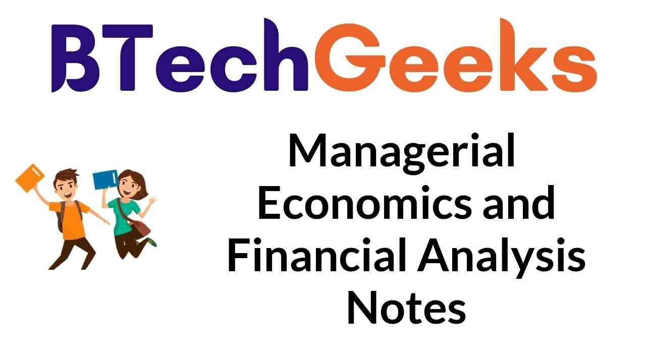 Managerial Economics and Financial Analysis Notes