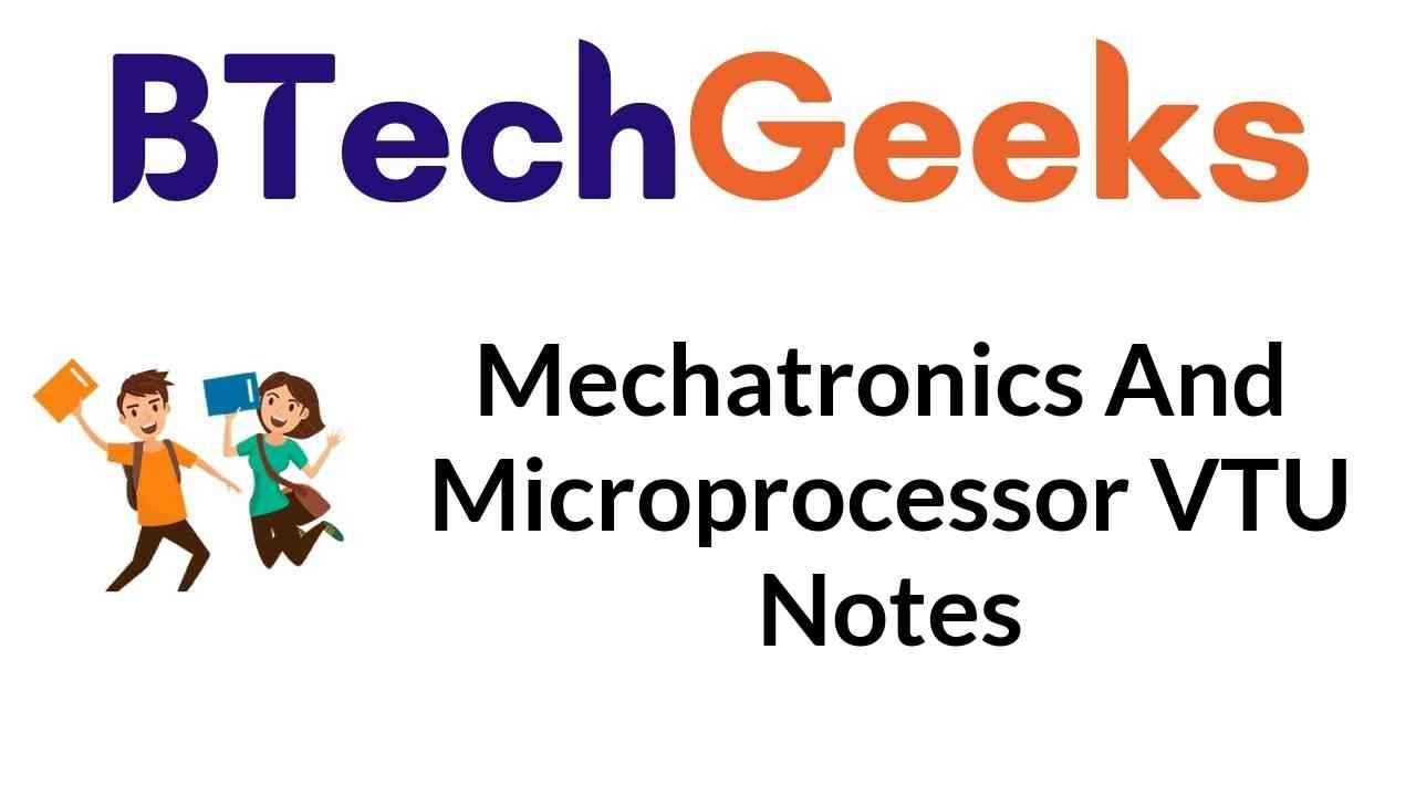 Mechatronics and Microprocessor Vtu Notes