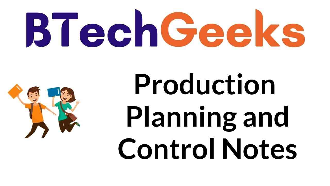 Production Planning and Control Notes