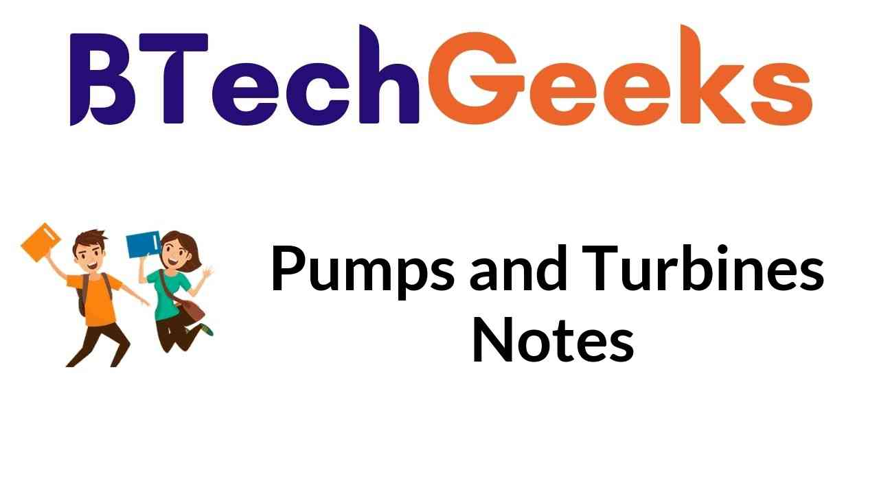 Pumps and Turbines Notes