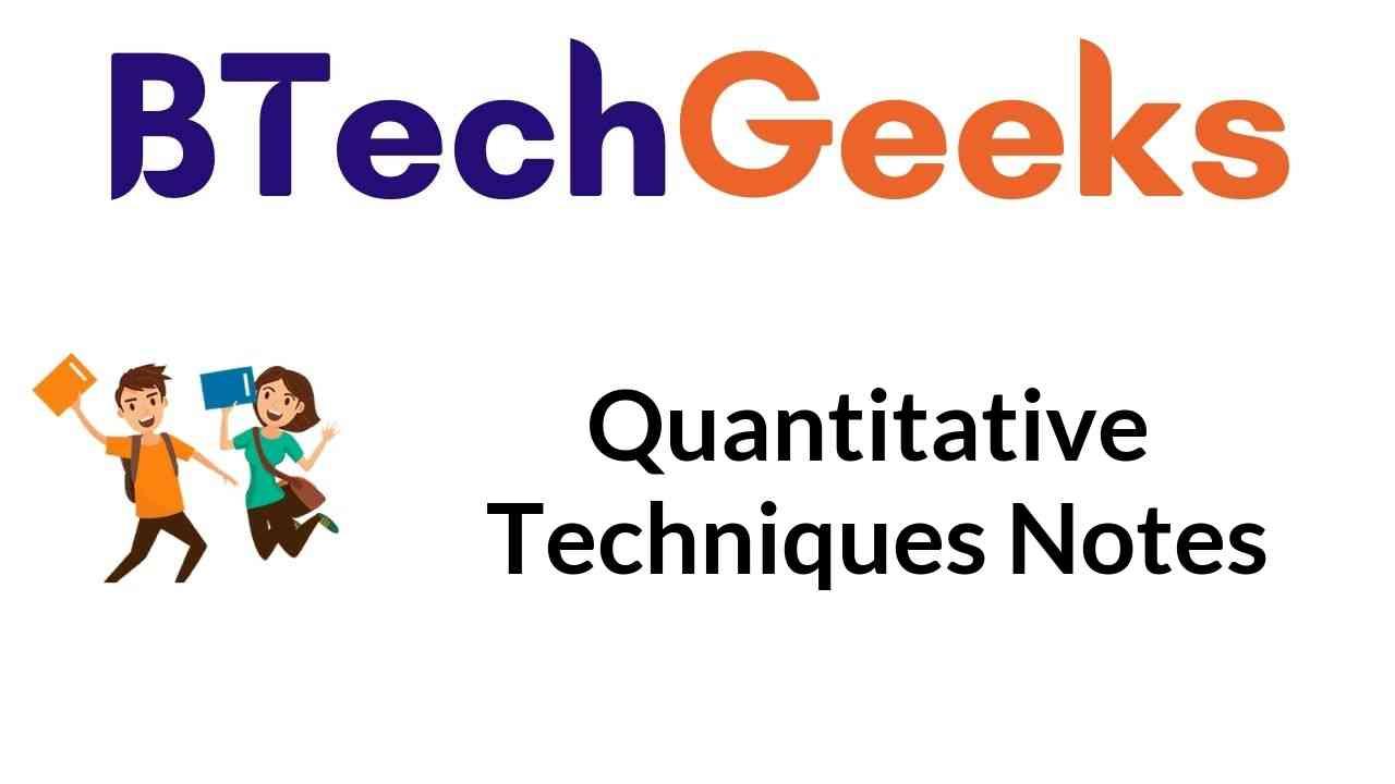 Quantitative Techniques Notes