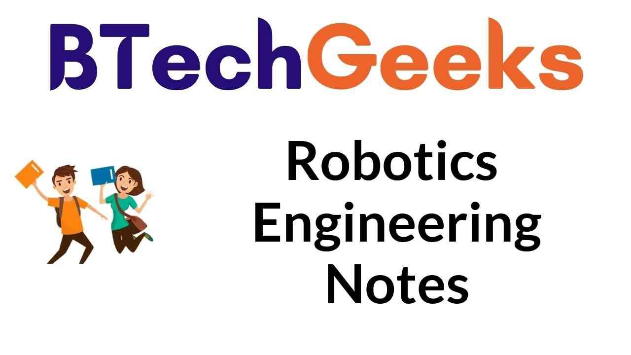 robotics engineering notes