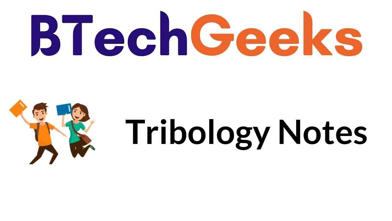 Tribology Notes