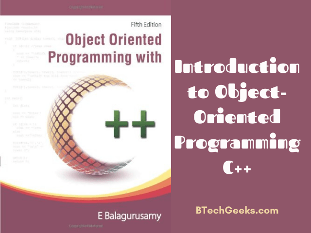 Introduction to Object-Oriented Programming C++