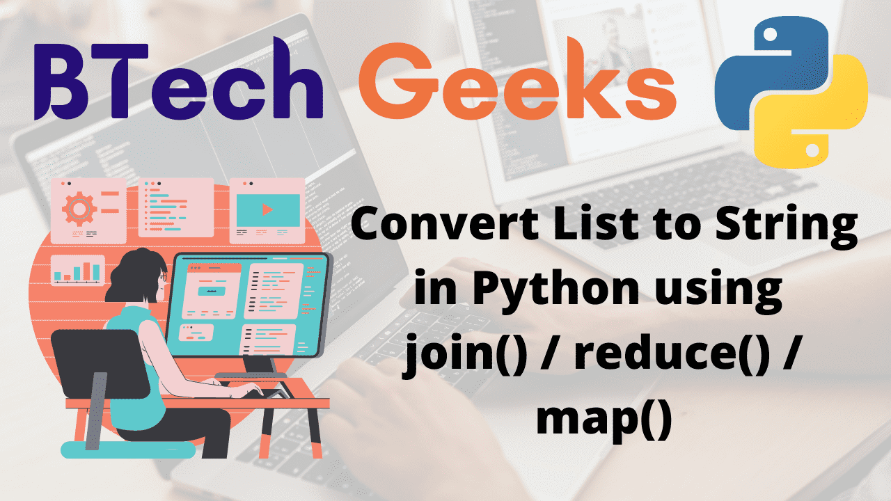 Convert List to String in Python using join() reduce() map()
