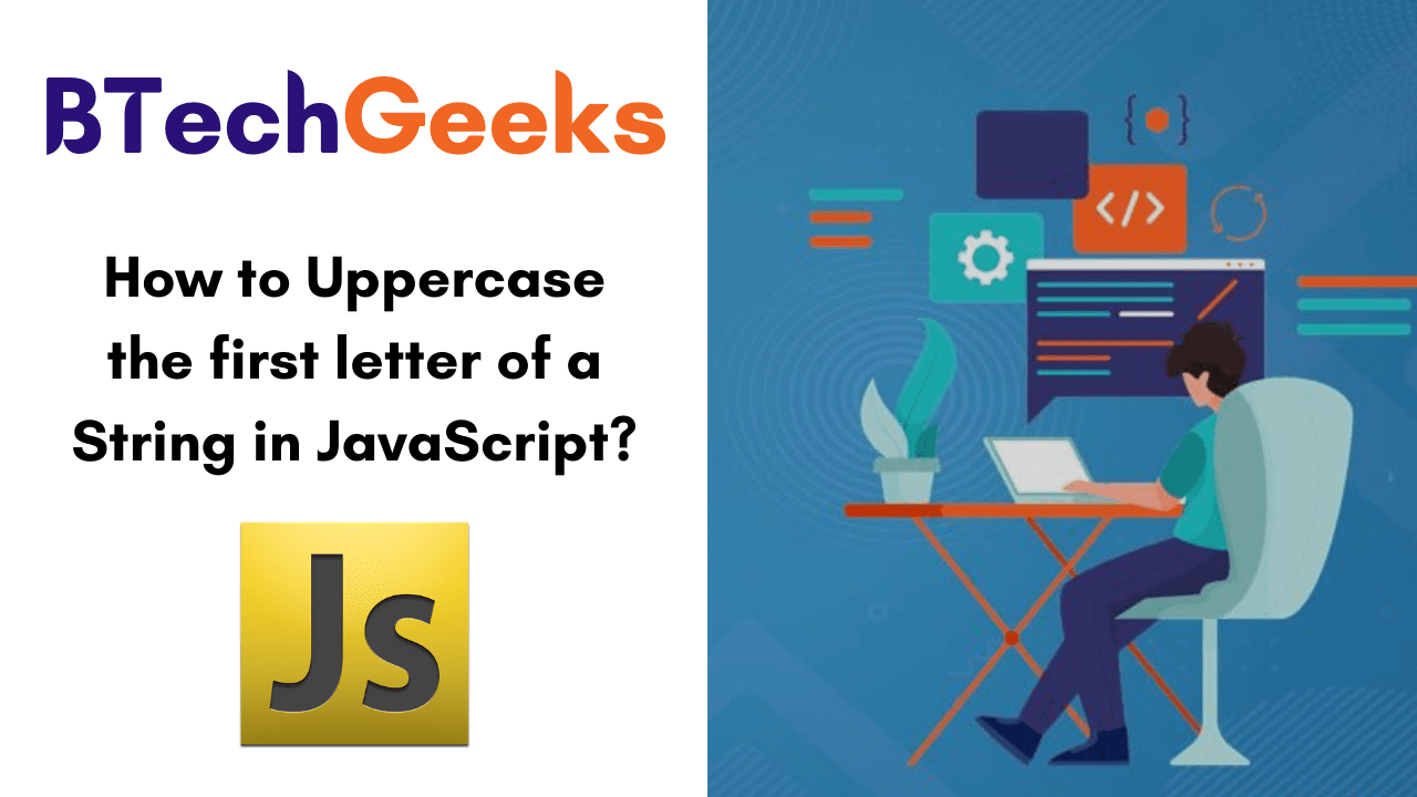 How to Uppercase the first letter of a String in JavaScript