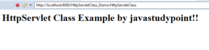HttpServlet Class in Servlet explained with example 3