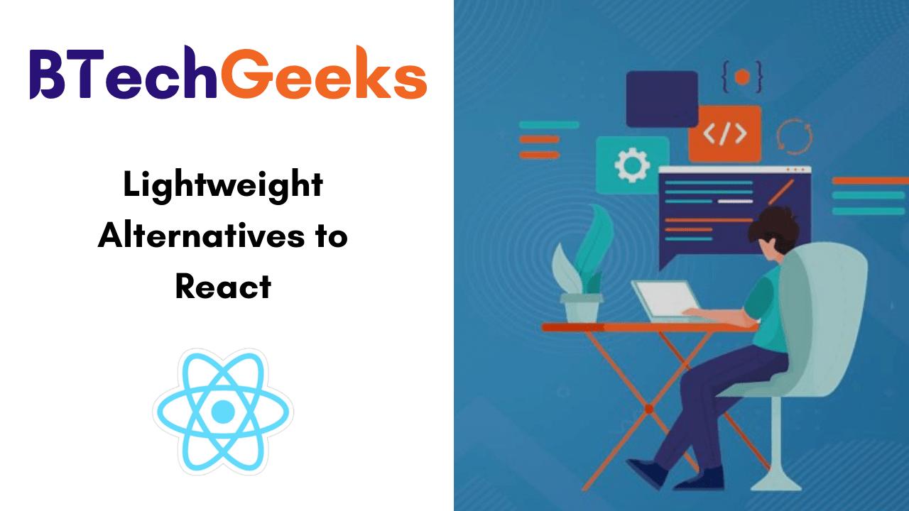 Lightweight Alternatives to React