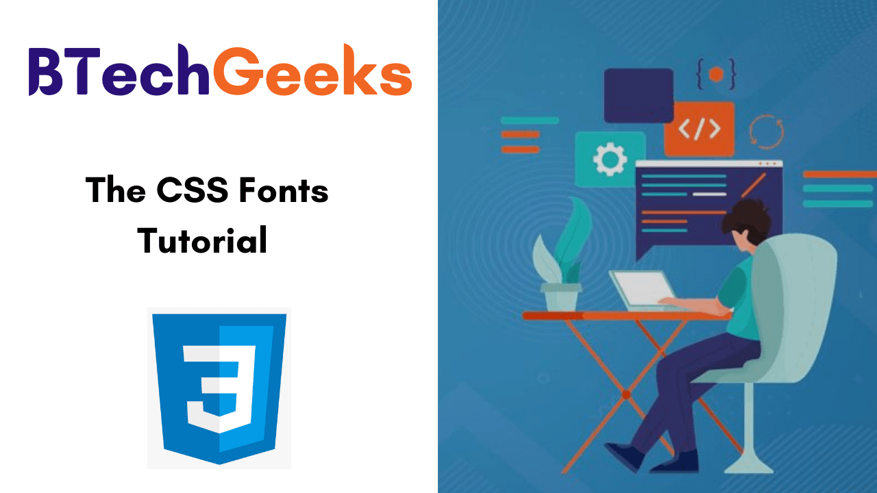 The CSS Fonts Tutorial
