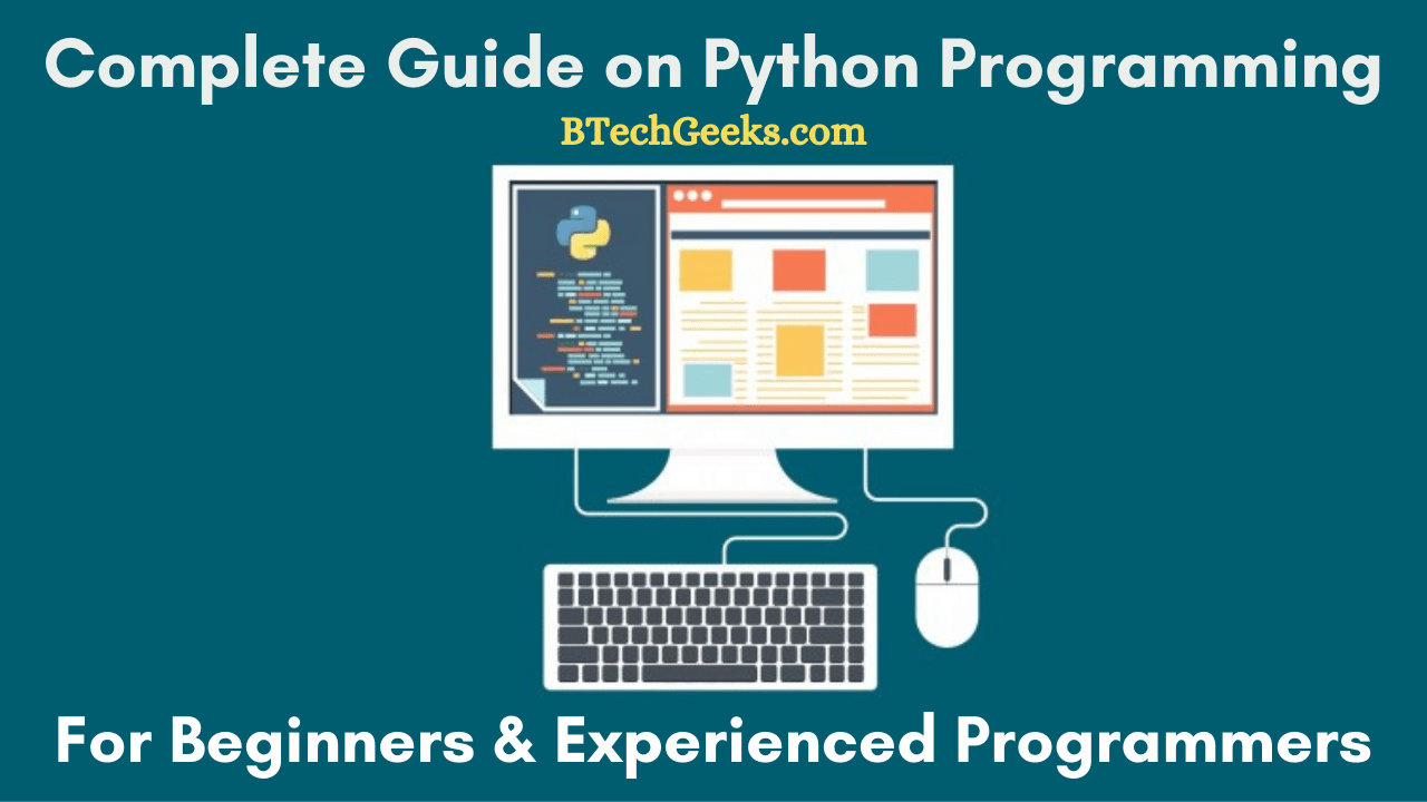python programming guide for beginners & experienced learners