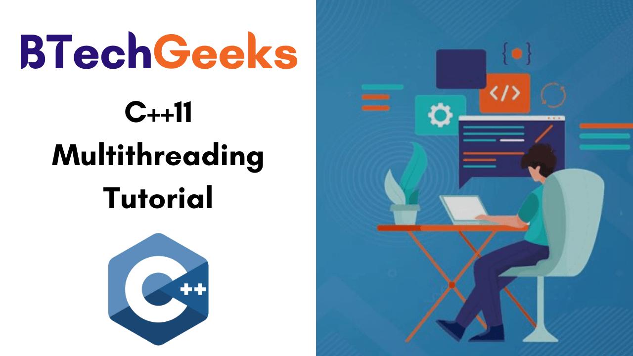 CPP11 Multithreading Tutorial