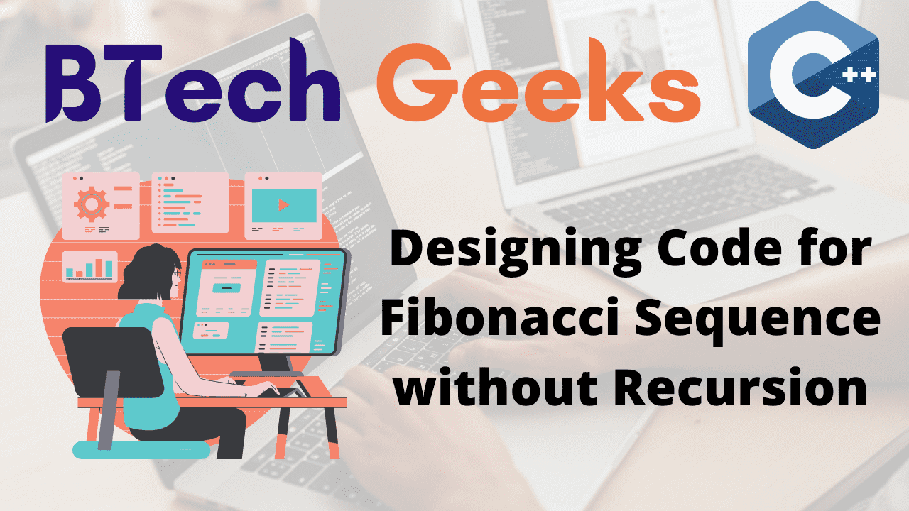 Designing Code for Fibonacci Sequence without Recursion