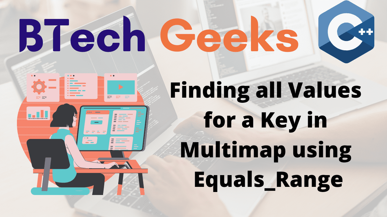 Finding all Values for a Key in Multimap using Equals_Range