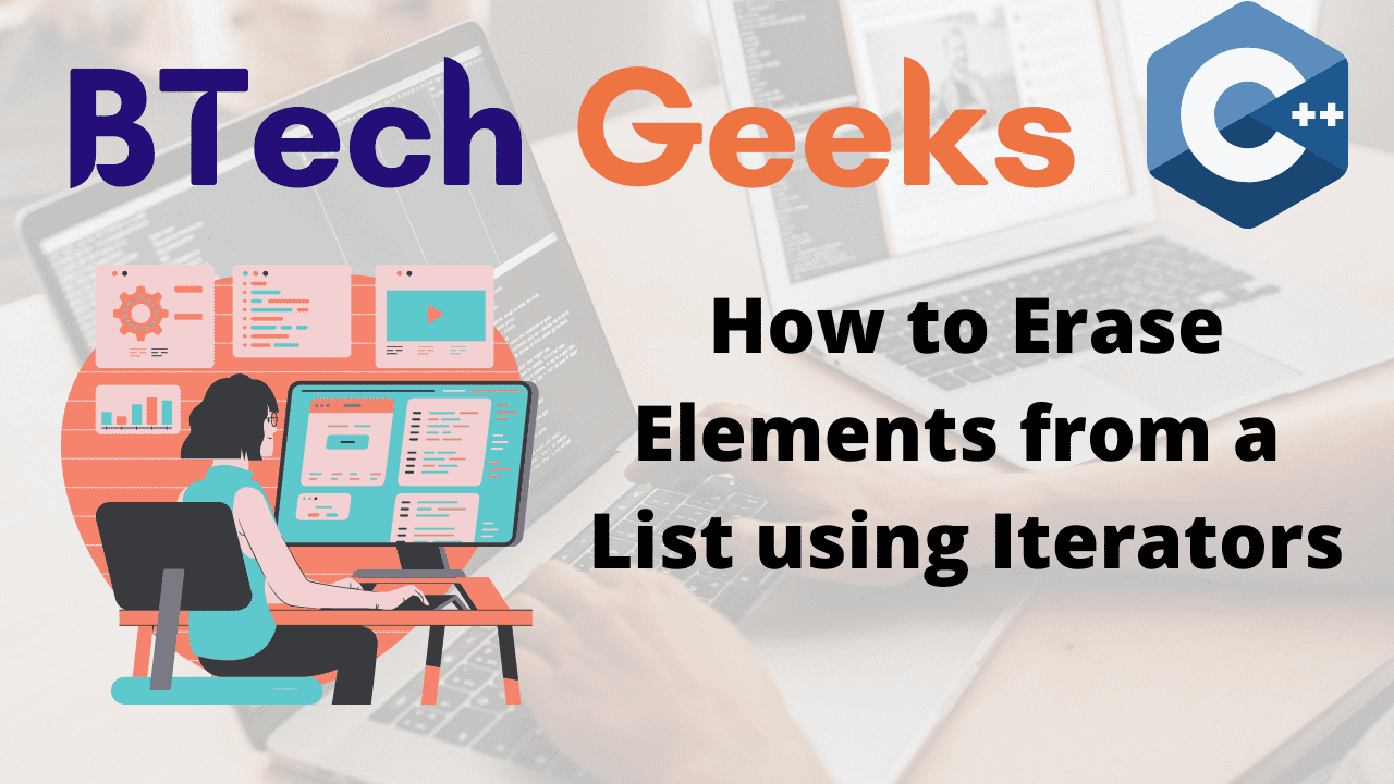 How to Erase Elements from a List using Iterators
