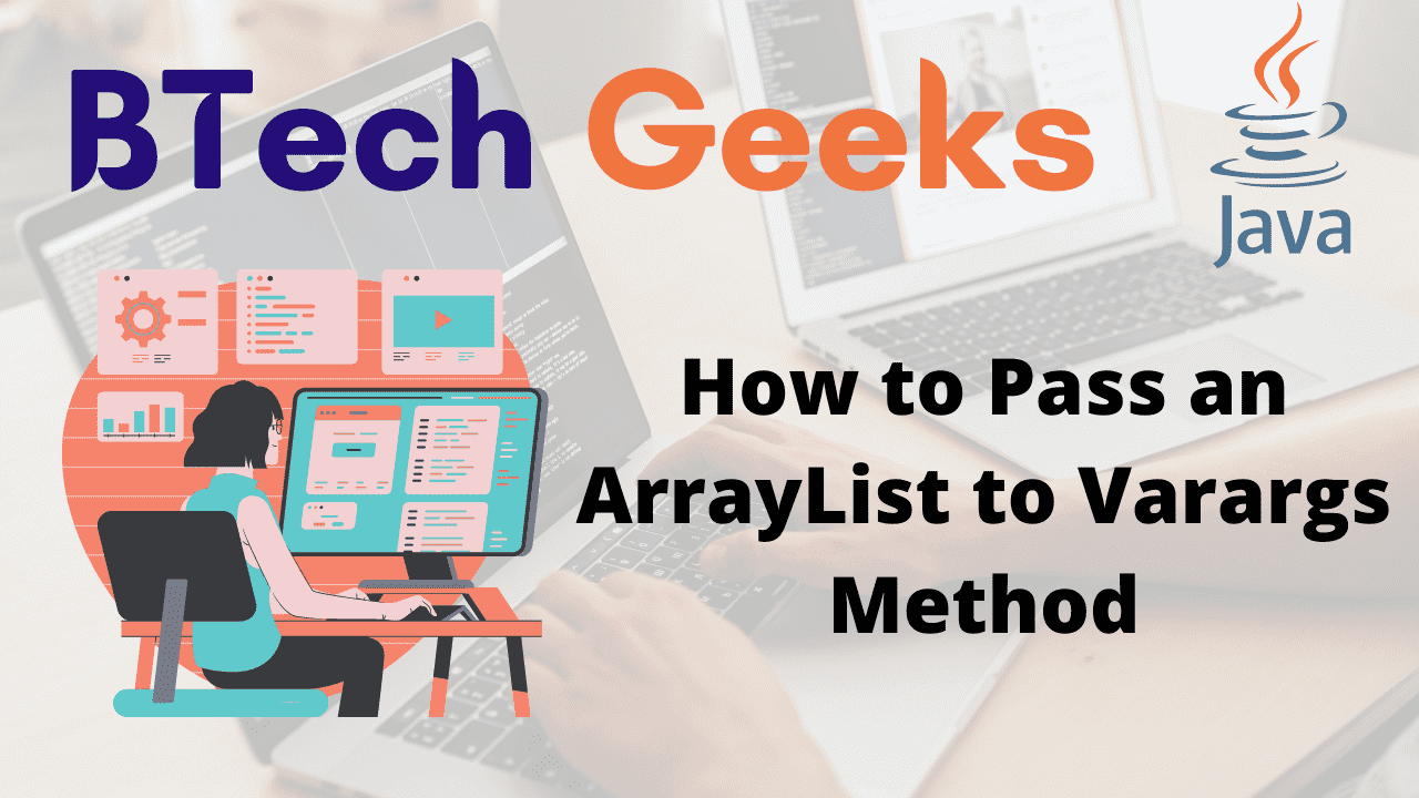 How to Pass an ArrayList to Varargs Method