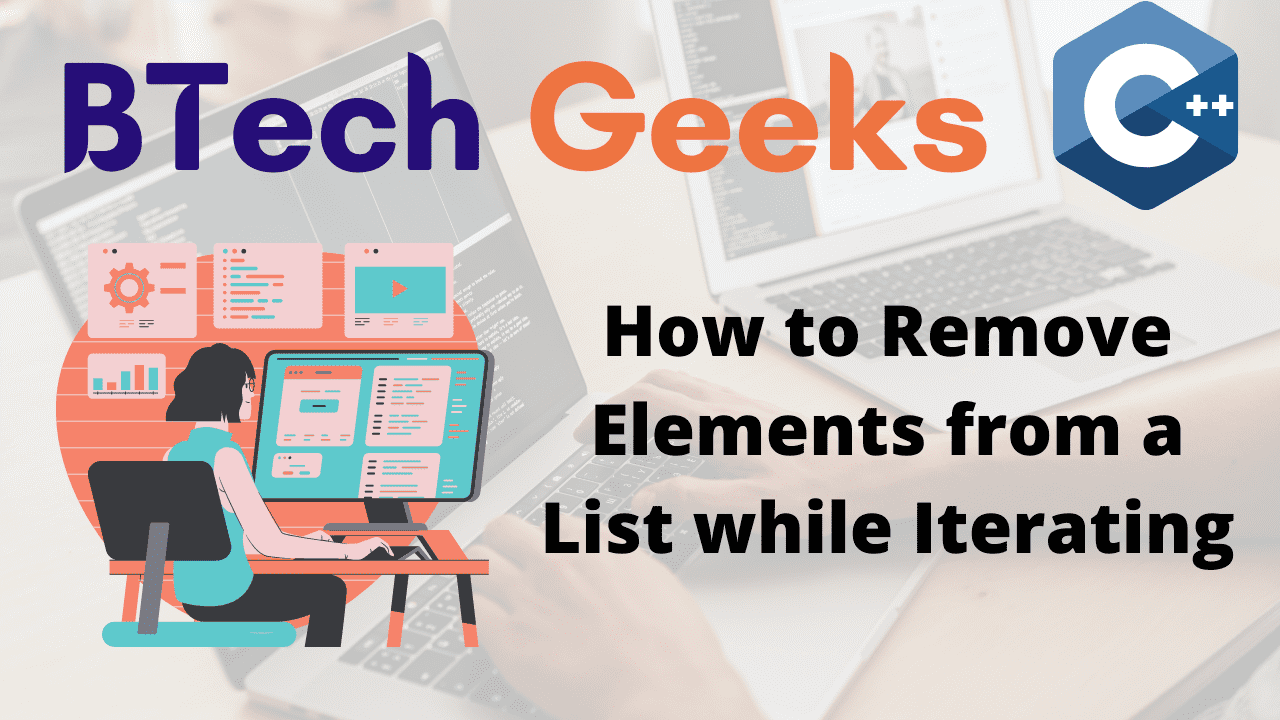 How to Remove Elements from a List while Iterating in C++