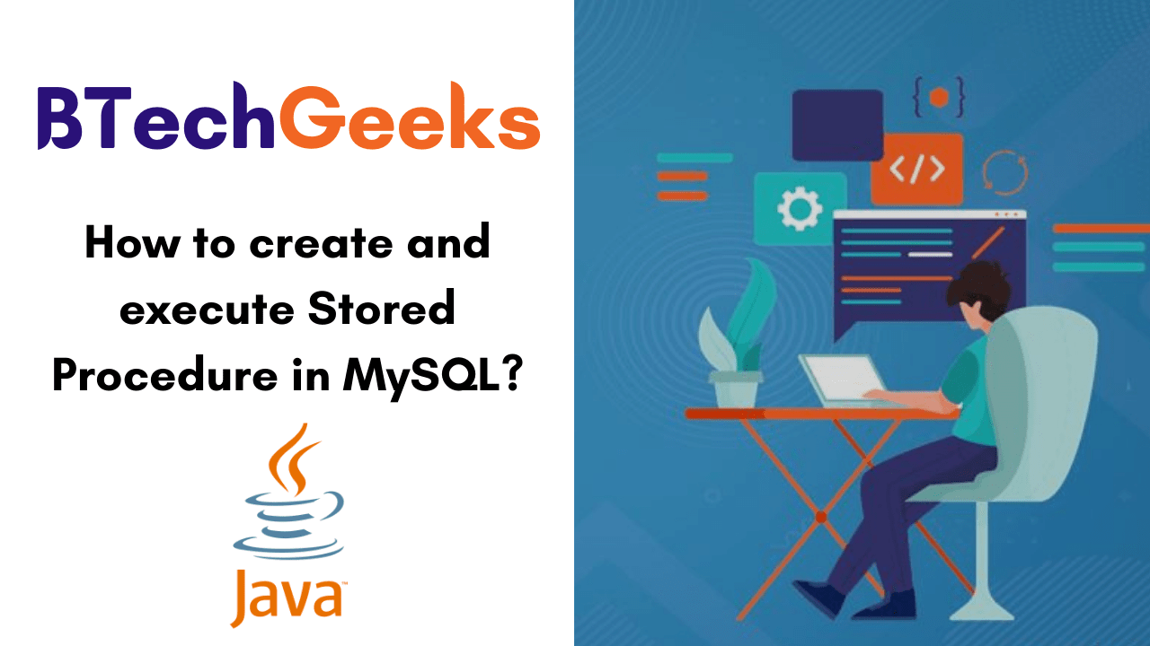 How to create and execute Stored Procedure in MySQL