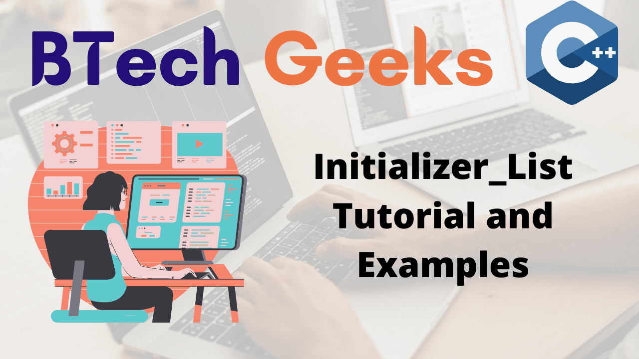 Initializer_List Tutorial and Examples
