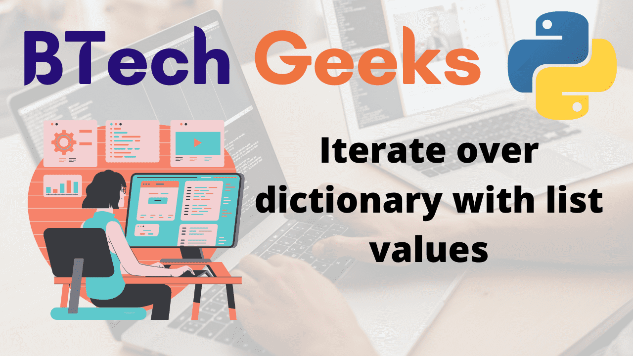 Iterate over dictionary with list values