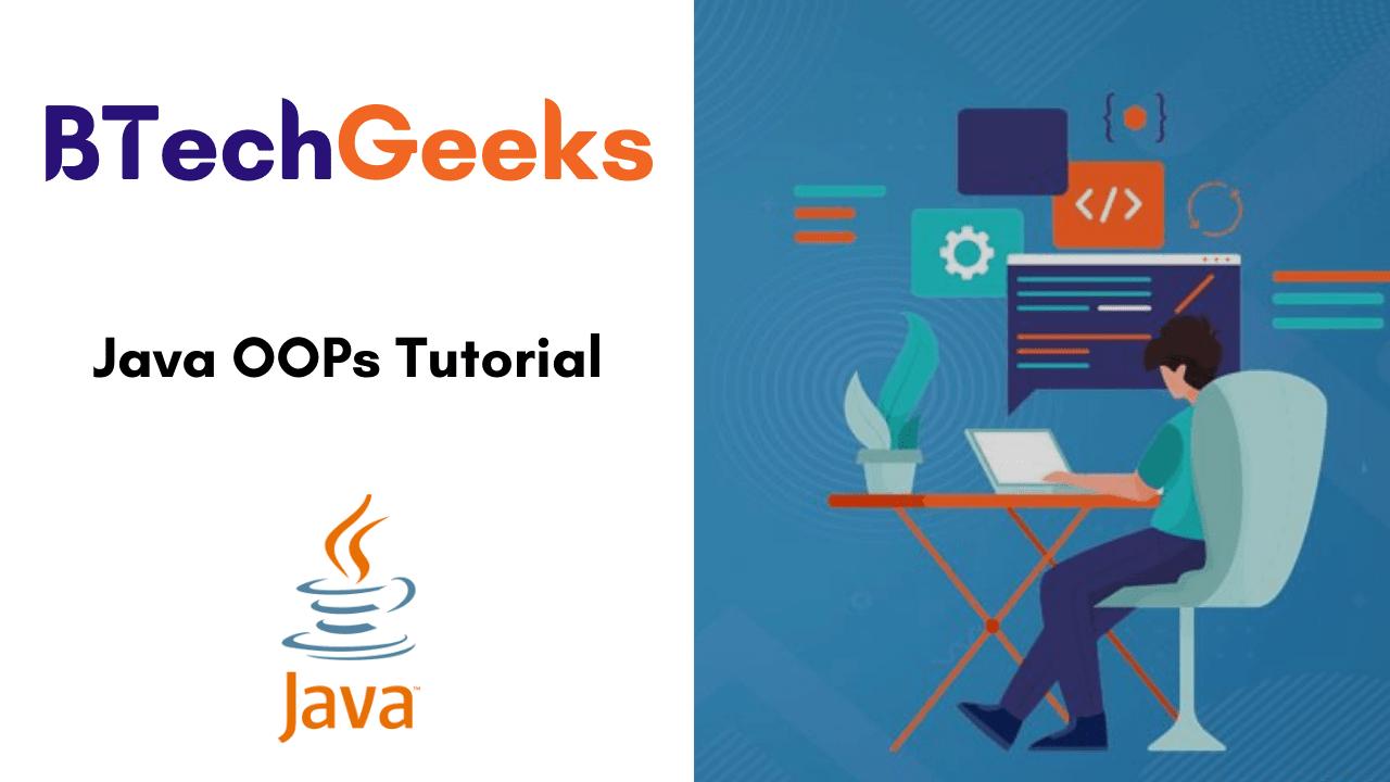 Java OOPs Tutorial