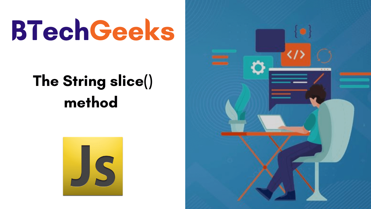 JavaScript String slice() method