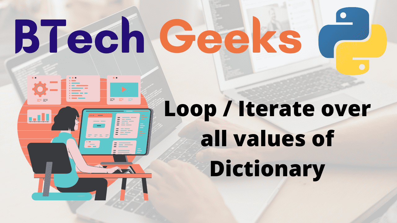 Loop Iterate over all values of Dictionary