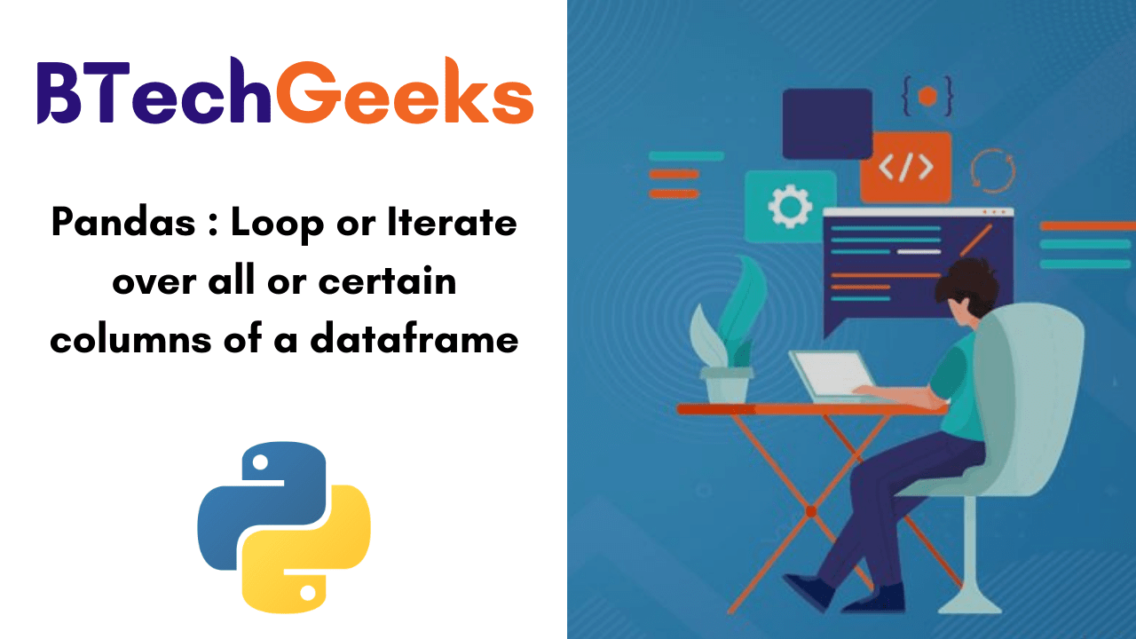 Pandas- Loop or Iterate over all or certain columns of a dataframe