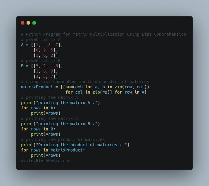 Python Program for Matrix Multiplication using List Comprehension