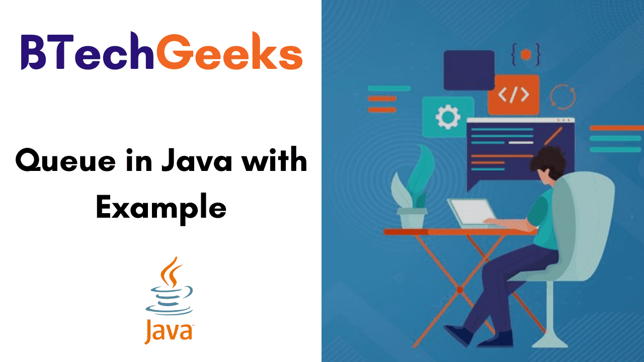 Queue in Java with Example