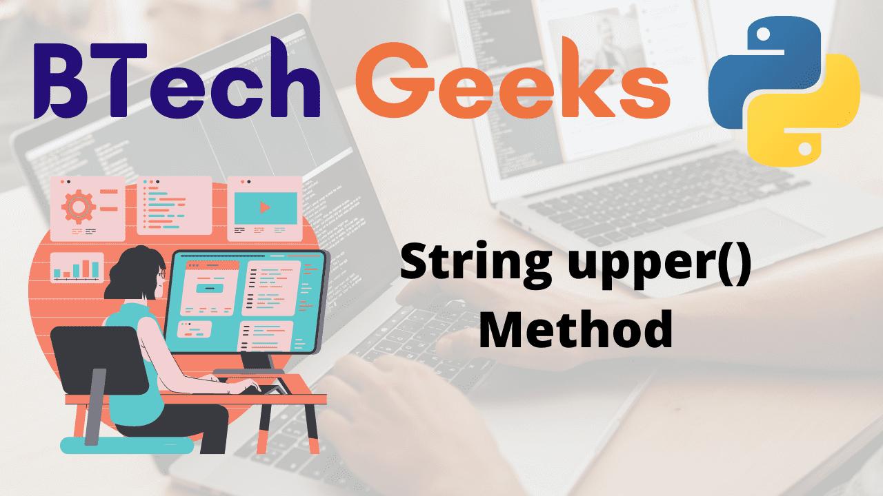 String upper() Method