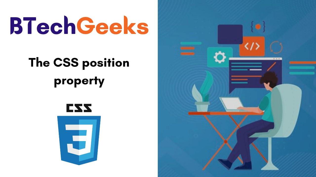 The CSS position property