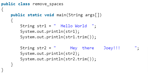 Trim Leading and Trailing Spaces of a String in Java