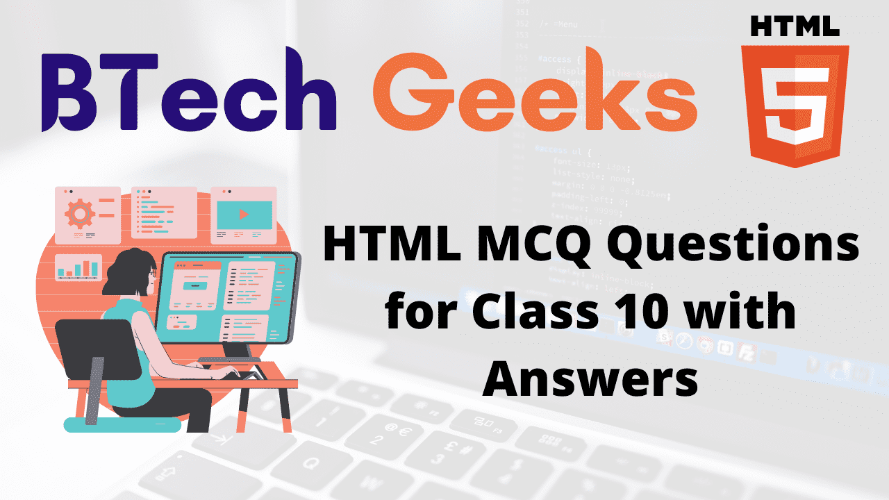 HTML MCQ Questions for Class 10 with Answers