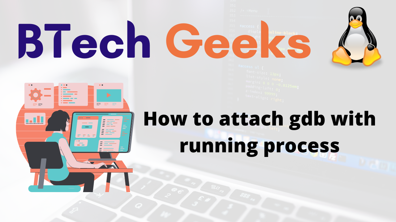 How to attach gdb with running process